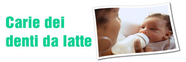 Carie dei denti da latte, cura e prevenzione. Importanza di curare i denti da latte