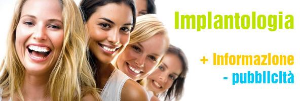 Implantologia: più informazione, meno pubblicità.