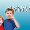 Odontoiatria nei bambini ed in età pediatrica