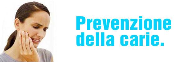 Prevenzione delle carie dalla nascita all'adolescenza.